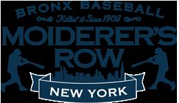 Moiderer's Row : Bronx Baseball