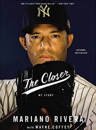 Mariano Rivera : The Closer
