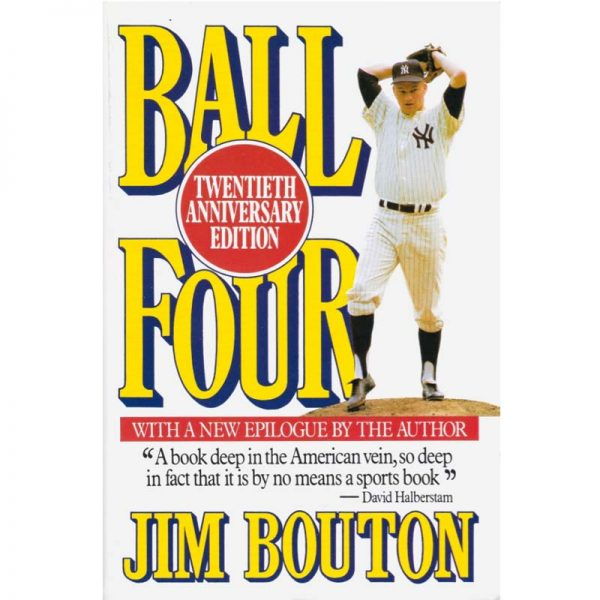 Ball Four by Jim Bouton - Yankees Book Store @ Moiderer's Row