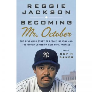 Becoming Mr. October Reggie Jackson Yankees Book Store @ Moiderers Row Shop