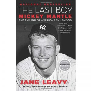 The Last Boy Mickey Mantle @ Yankees Book Store Moiderers Row