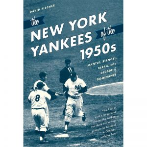 Yankees Book Store : Yankees of the 1950s