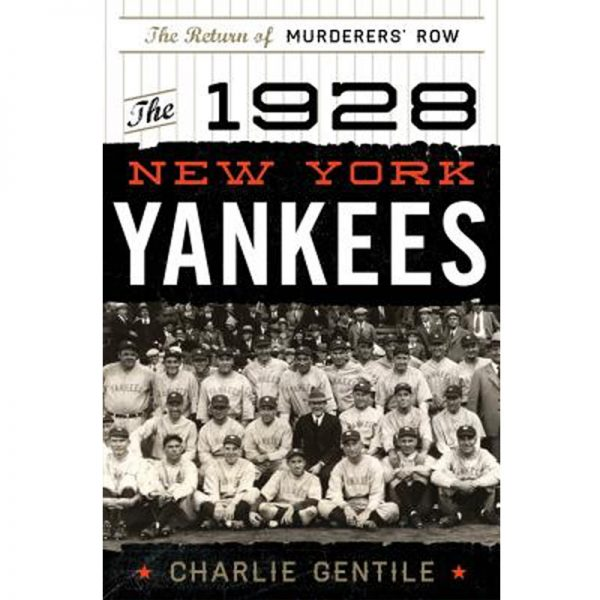 1928 New York Yankees Return of Murderers Row book cover